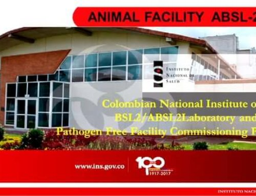 ABSA1717C – Colombian National Institute of Health—BSL-2/ABSL-2 Laboratory and Specific Pathogen Free Facility Commissioning Process