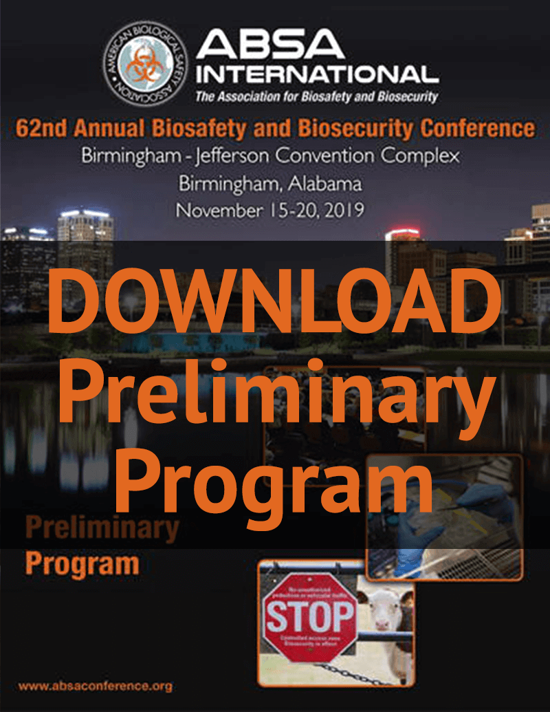 Preliminary Program: 62nd Annual Biosafety and Biosecurity Conference