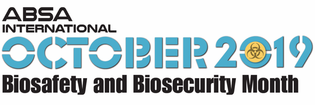 October 2019 - Biosafety and Biosecurity Month