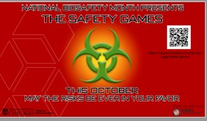 2018 National Biosafety Month Promotional Award: Safety Games-Safety Oriented Scavenger Hunt, Hsiang-Ming Wang, University of Chicago